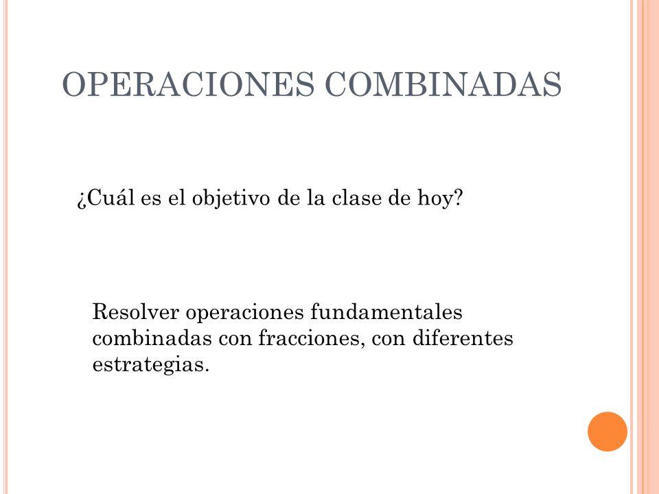 OPERACIONES COMBINADAS - ppt descargar
