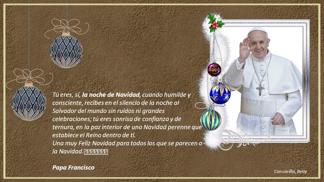 Frases Del Papa Francisco De La Navidad.Navidad Eres Tu Ppt Video Online Descargar