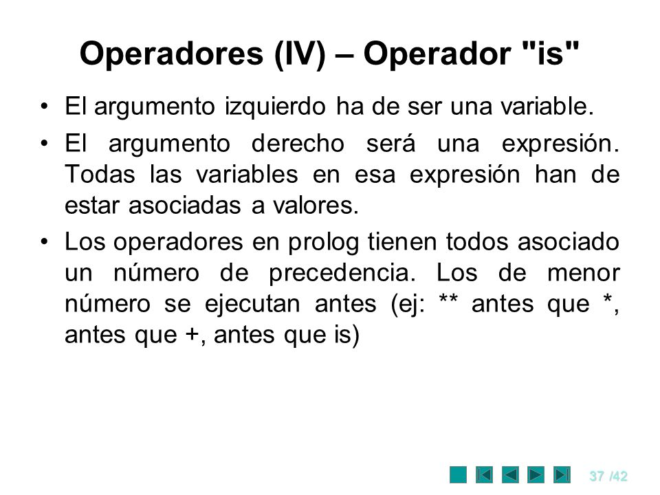 Operadores (IV) – Operador is