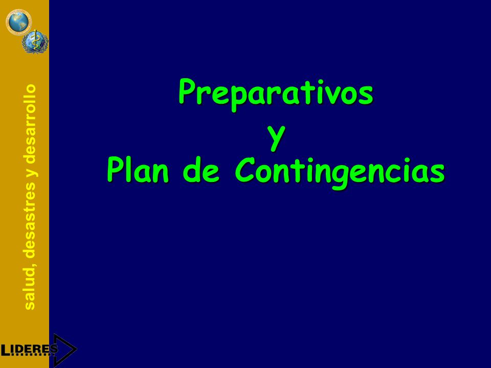 Preparativos y Plan de Contingencias