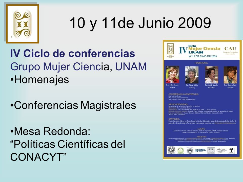 10 y 11de Junio 2009 IV Ciclo de conferencias