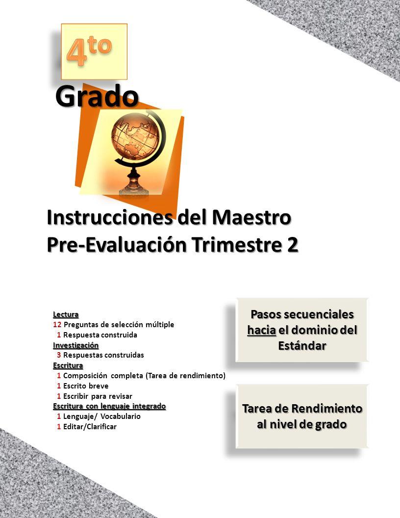 4to Grado Instrucciones del Maestro Pre-Evaluación Trimestre 2 - ppt ...