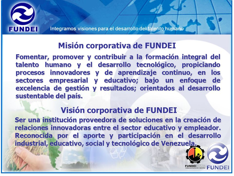 Misión corporativa de FUNDEI Visión corporativa de FUNDEI