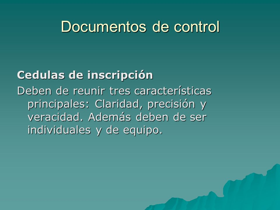 Documentos de control Cedulas de inscripción