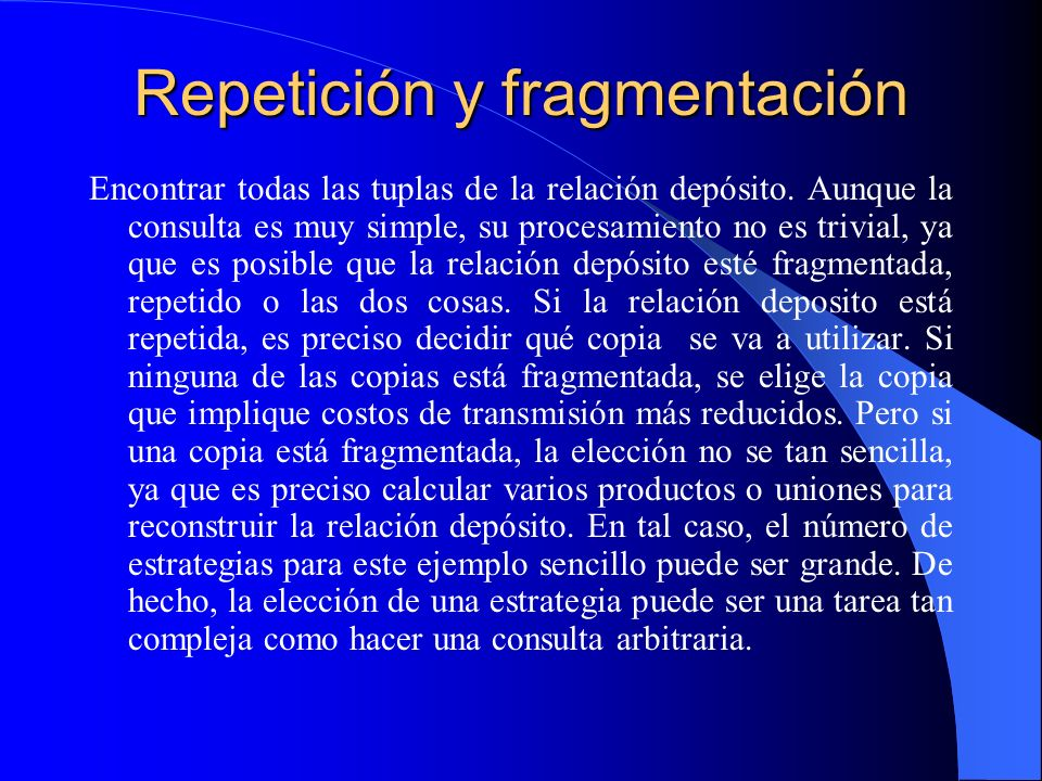 Repetición y fragmentación