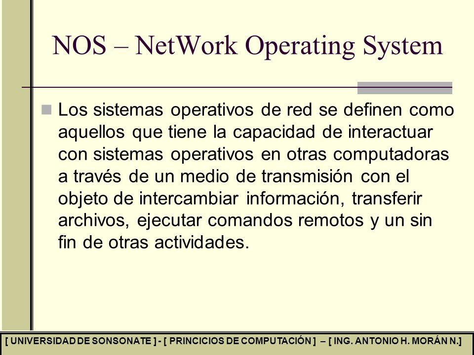 NOS – NetWork Operating System
