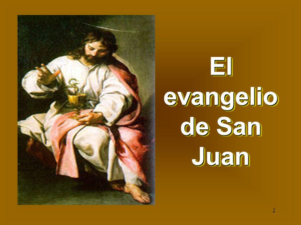 El Evangelio De San Juan Ppt Video Online Descargar