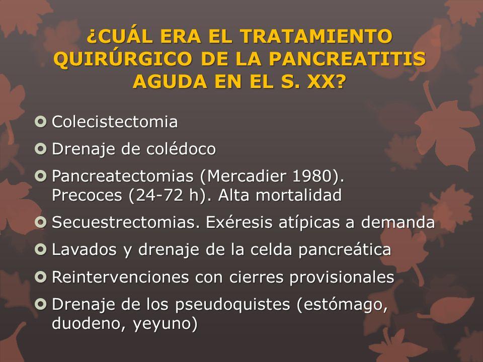 INDICACIONES QUIRÚRGICAS DE LA PANCREATITIS AGUDA EN EL S. XXI - ppt ...