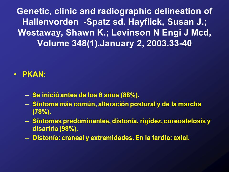 Genetic, clinic and radiographic delineation of Hallenvorden -Spatz sd