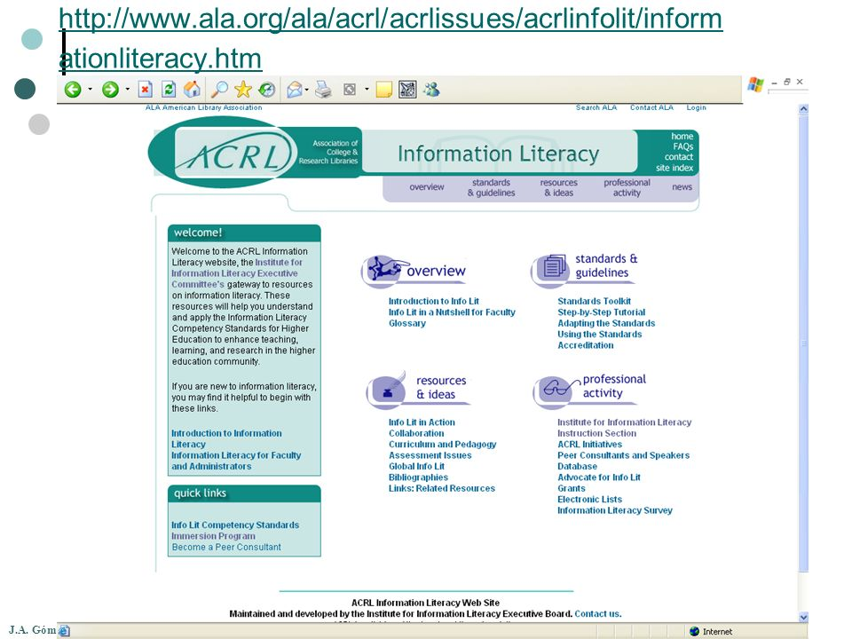 http://www.ala.org/ala/acrl/acrlissues/acrlinfolit/informationliteracy.htm