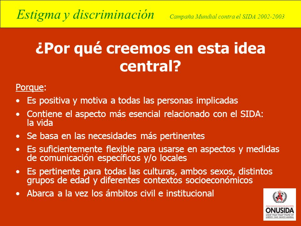 ¿Por qué creemos en esta idea central